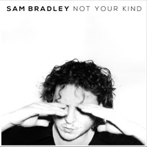 Sam Bradley Not Your Kind EP